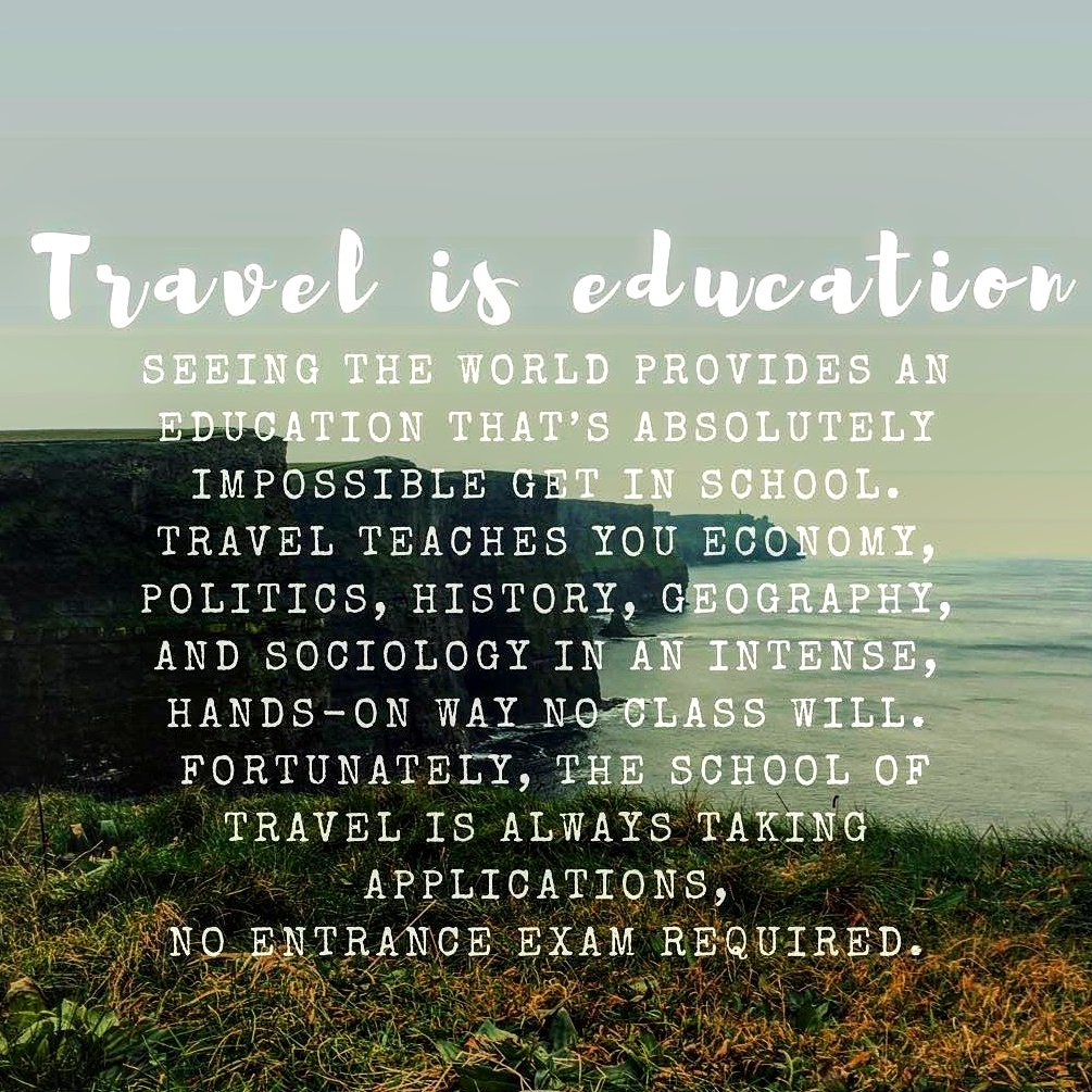 Travel Is The Best Education Quote